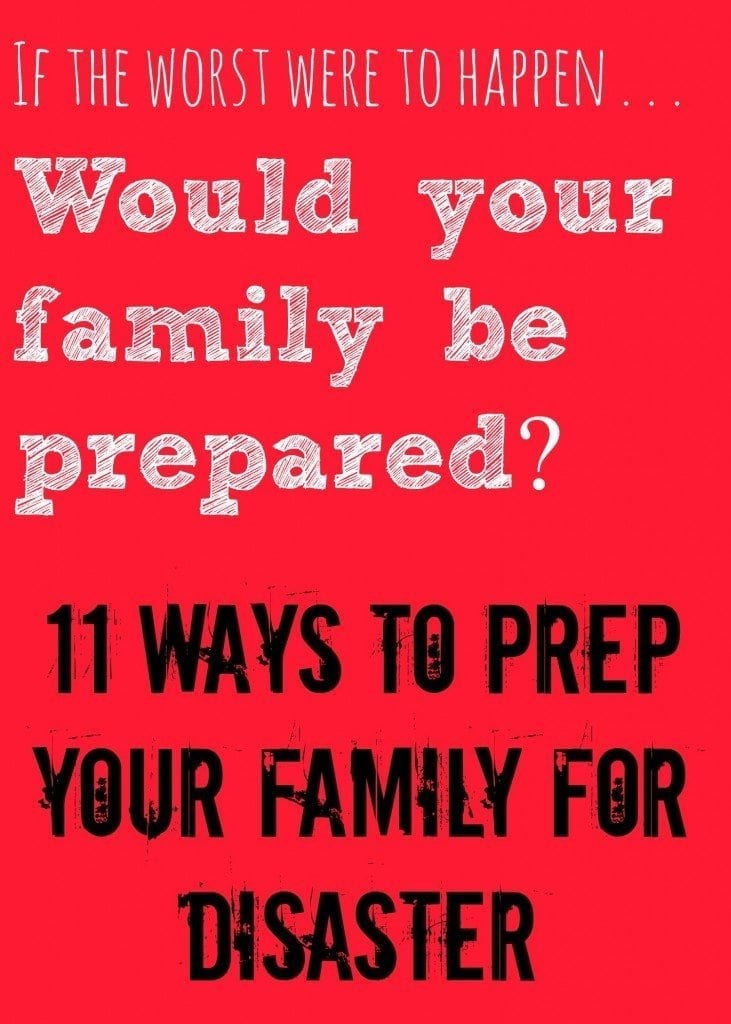 """It's easy to think, """"Nothing bad will happen to me!"""" and sometimes...it won't! However, wouldn't you rather be prepared for the worst, and nothing happen, than have something bad happen, and not be prepared?! This list has some good tips (some you may not have thought of) for preparing your family for a disaster!"""