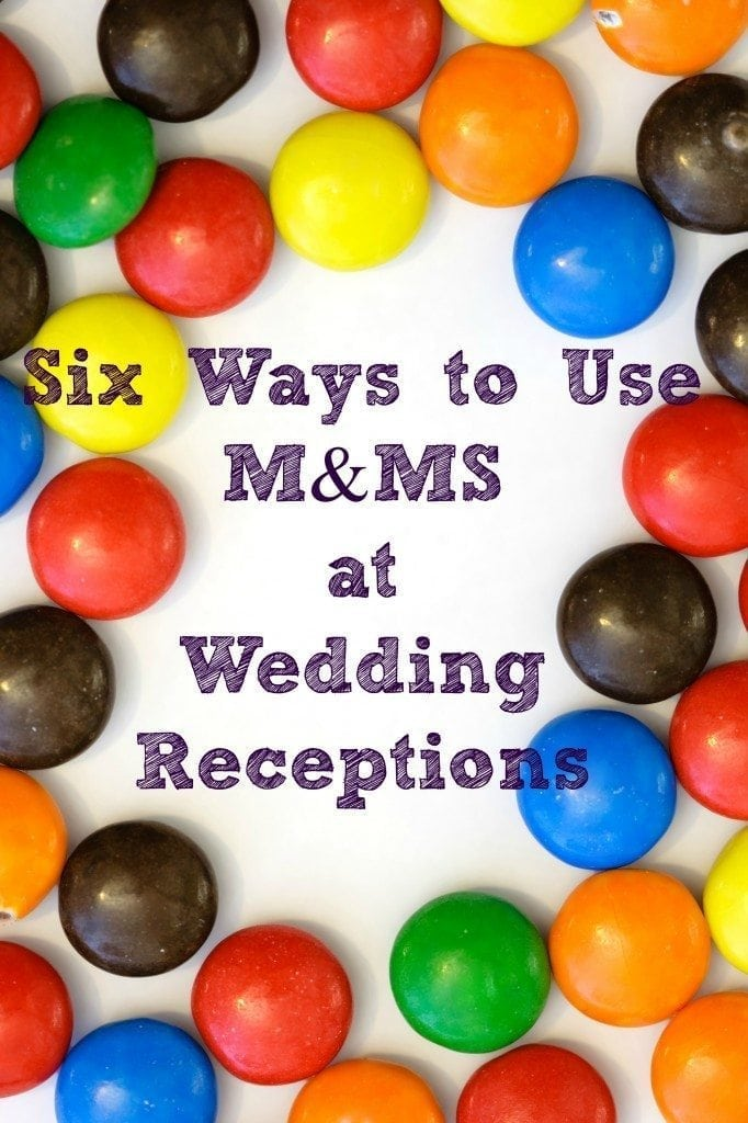 Six fun and easy ways to use M&Ms at a wedding reception