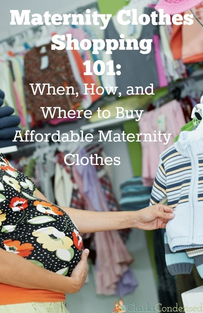 0ad1d82efc5bd Maternity Clothes Shopping 101: When, How, and Where to Buy Affordable  Maternity Clothes