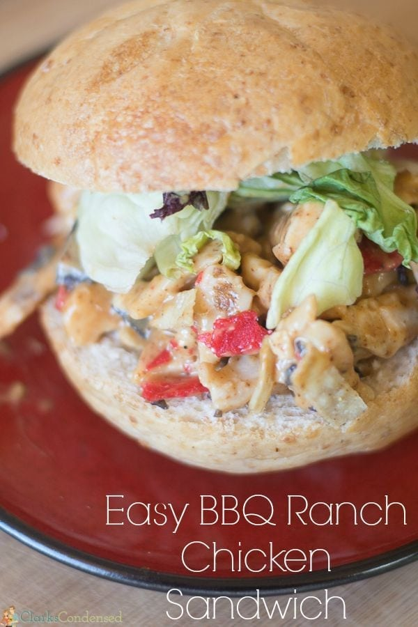 Easy BBQ Ranch Chicken Sandwich - this is a really yummy and easy lunch idea!