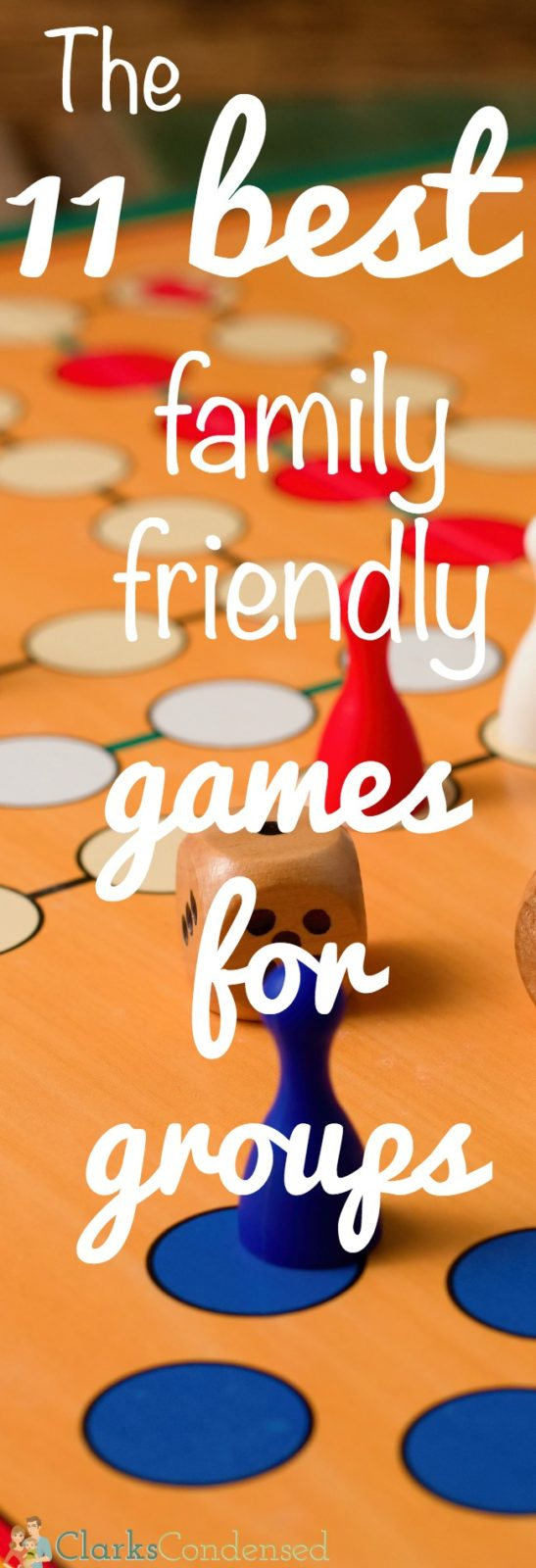These are 11 of the BEST family friendly games for groups! I love playing these, and I think you will, too.