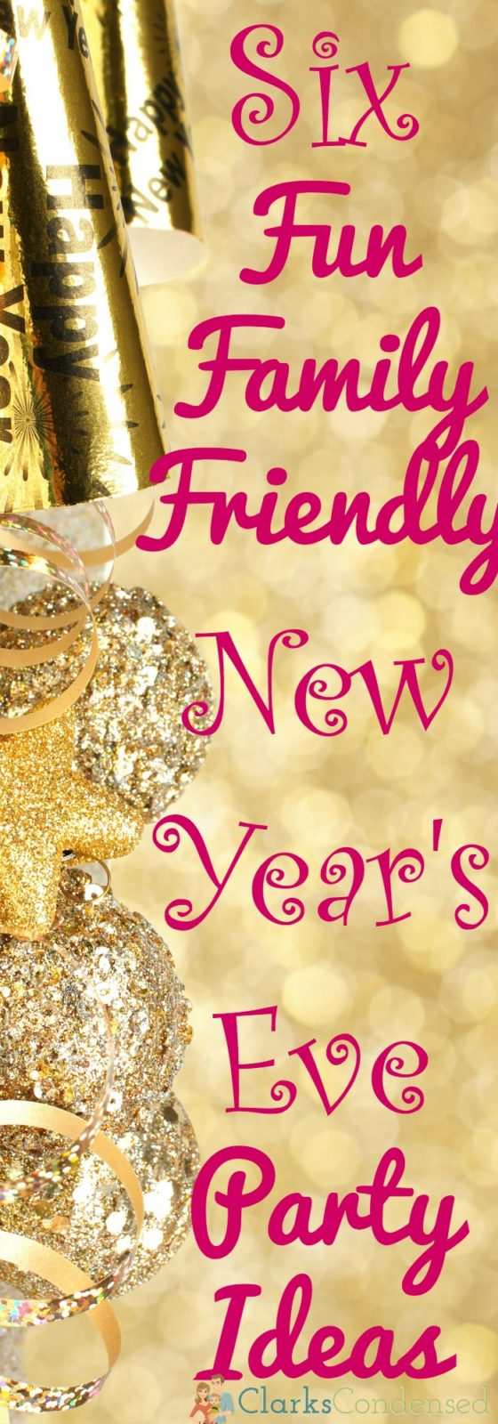 Family Friendly New Year's Eve Parties Ideas