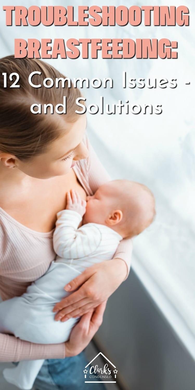 Breastfeeding Problems / Breastfeeding Help / Nursing Help / Trouble Breastfeeding #brreastfeeding #newmom via @clarkscondensed