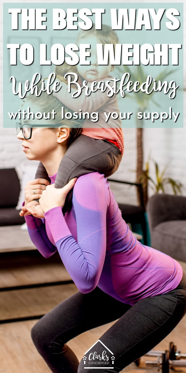 How to lose weight fast for breastfeeding mom