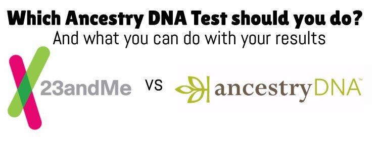 23andme vs ancestrydna