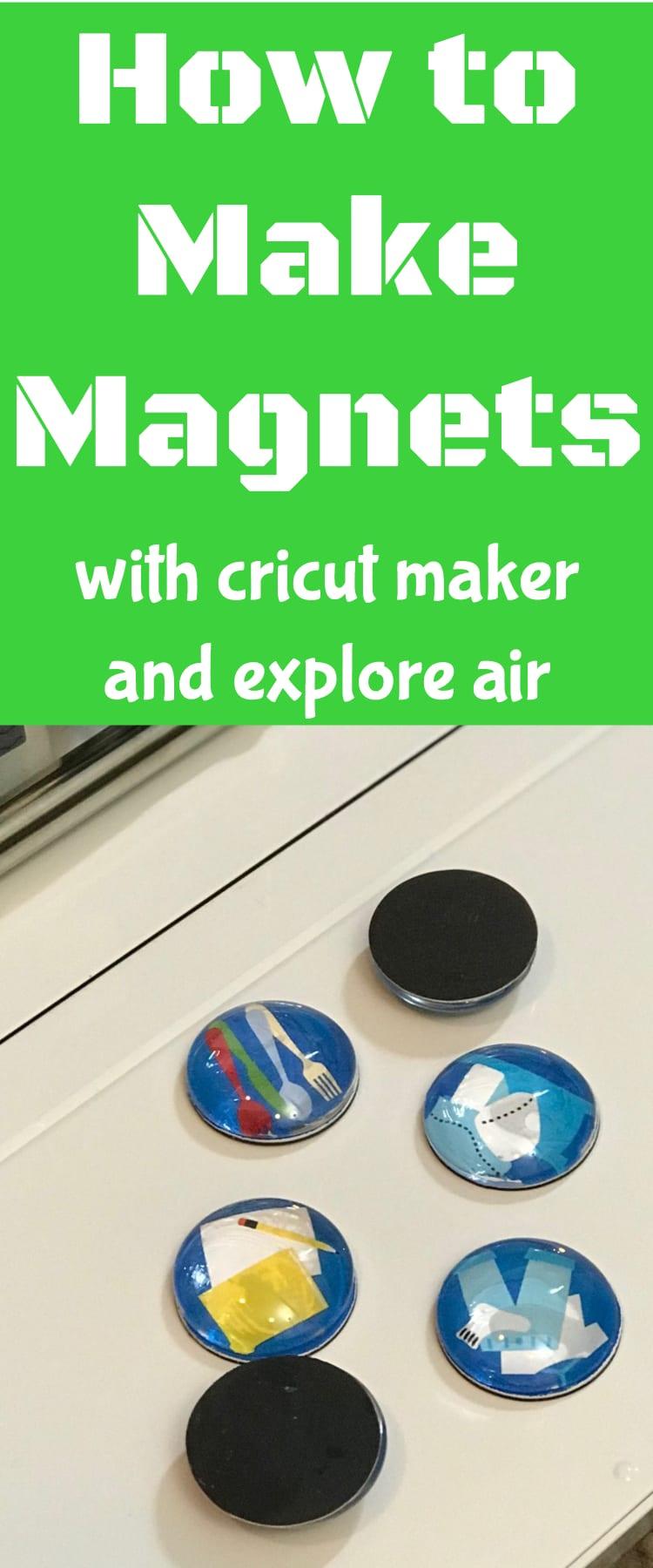 how to make magnets / cricut explore air / cricut maker / diy project / magnet #cricut #cricutmaker #cricutprojects  via @clarkscondensed