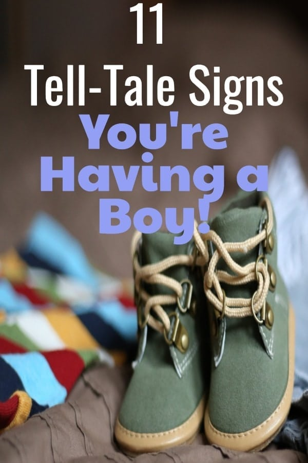 11 Tell-Tell Signs You're Having a Boy