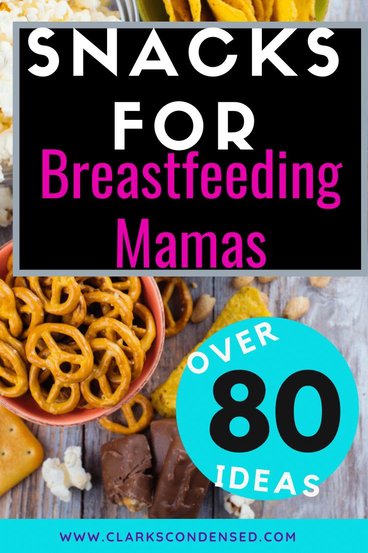 breastfeeding mom / snacks for breastfeeding / lactation treats / nursing mom / new mom #breastfeeding via @clarkscondensed
