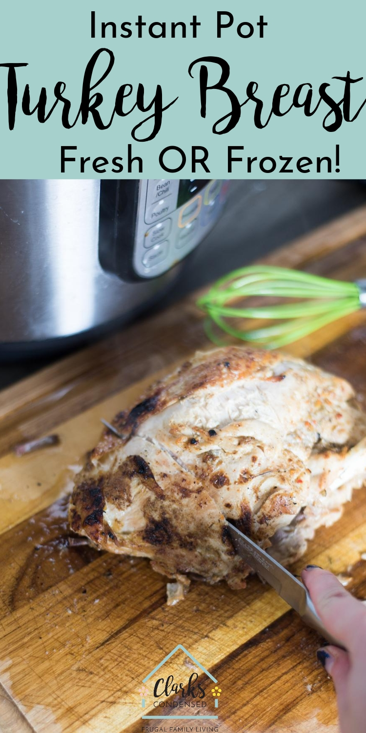 Turkey Breast and Instant Pot