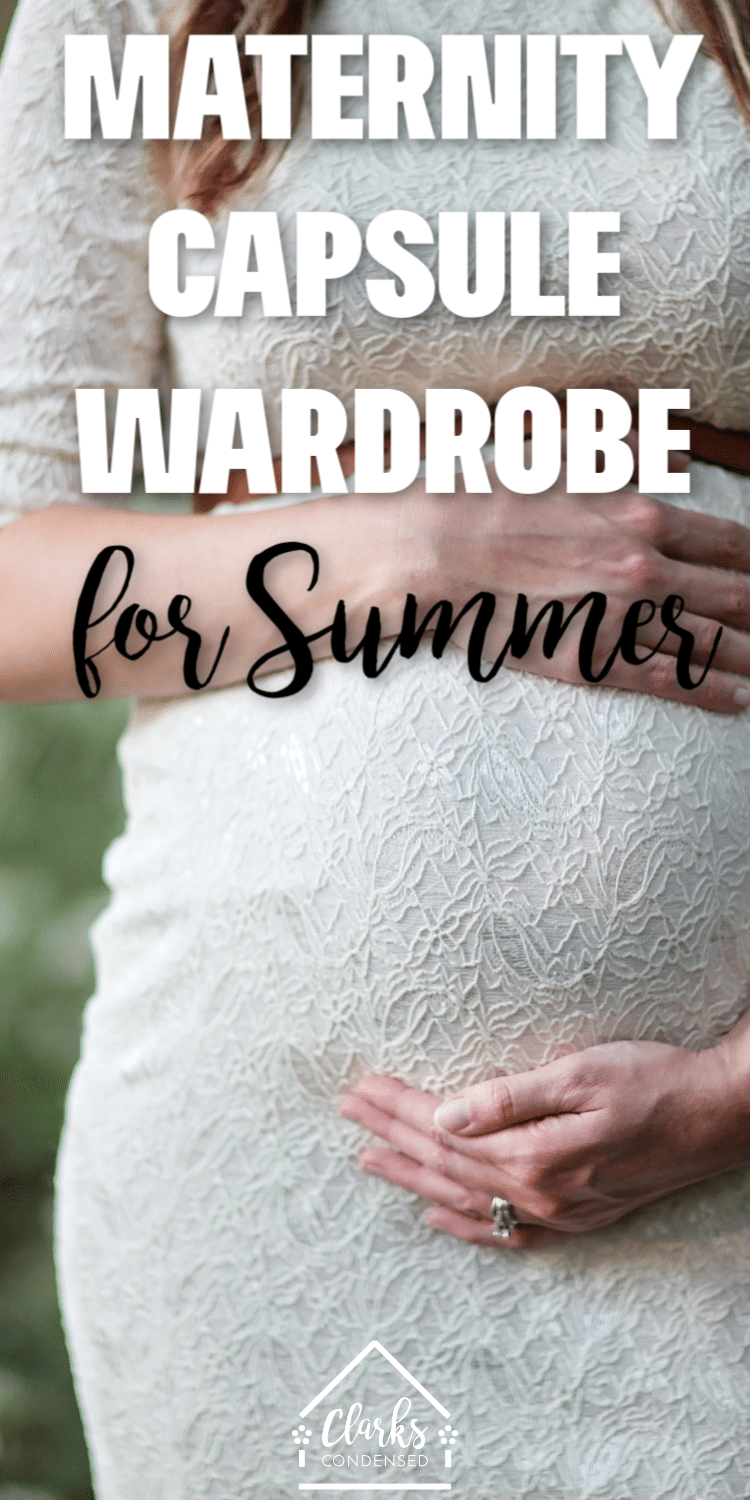 Summer Maternity Clothes / Maternity Capsule Wardrobe / Cute Maternity Clothes #maternity #maternityclothes #Pregnancyclothes #Pregnancy via @clarkscondensed
