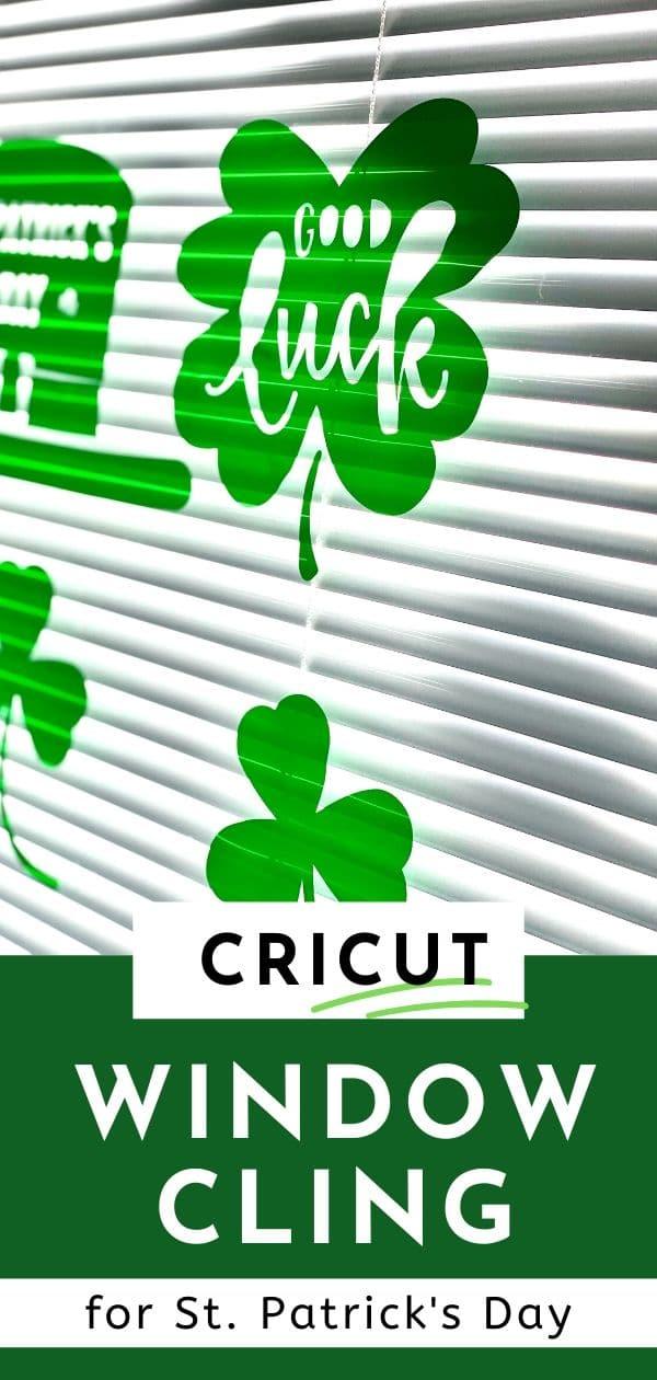 Super cute and easy St. patrick's day decor using Cricut Window Cling #cricutmade #cricutdiy via @clarkscondensed