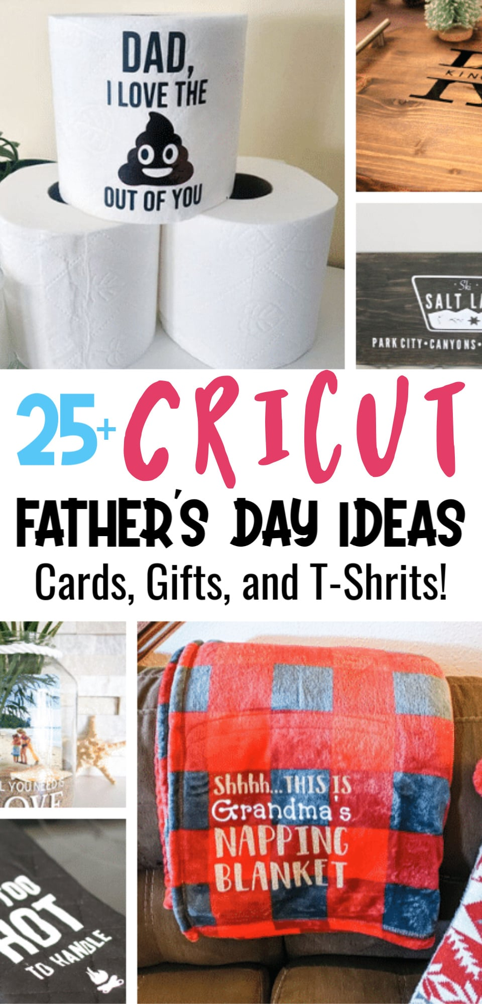 25+ Cricut Father's Day Ideas - homemade gifts, card ideas, Father's Day T-Shirts,and more! via @clarkscondensed