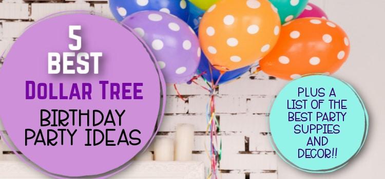 dollar tree birthday party ideas