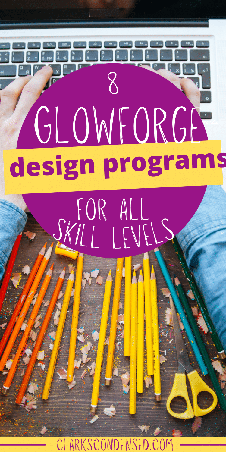 Making your own designs to cut and engrave with your Glowforge can open so many opportunities - but it can be overwhelming to get started! Here are the top eight best Glowforge design programs available - there's. anoption for every skill level! via @clarkscondensed