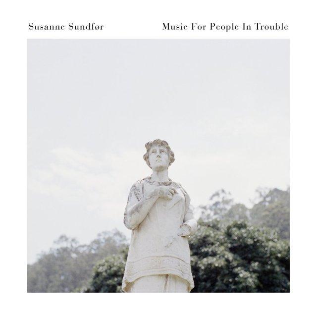 Susanne Sundfor – Music for People in Trouble ile ilgili görsel sonucu