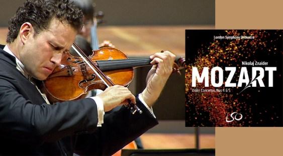 LSO Live: Nikolaj Znaider – Mozart, Violin Concertos nr. 4 & 5