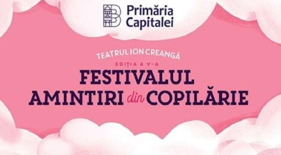 FESTIVALUL AMINTIRI DIN COPILĂRIE- Ediția a V-a