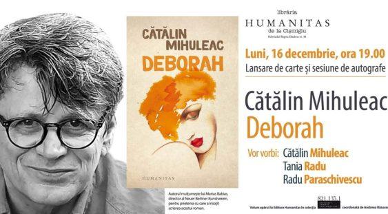 """Lansare a romanului """"Deborah"""", în prezența autorului"""