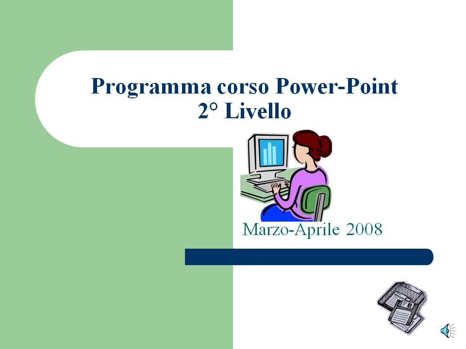 Power Point 2 livello 08