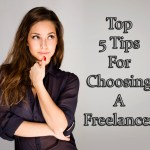Top 5 Tips for Choosing a Freelancer to Help Portray_classiblogger