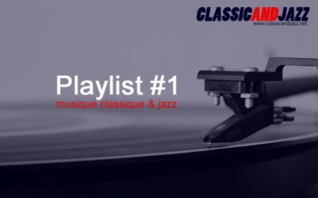 La playlist Classic And Jazz #1