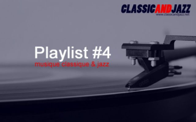 La playlist Classic And Jazz #4