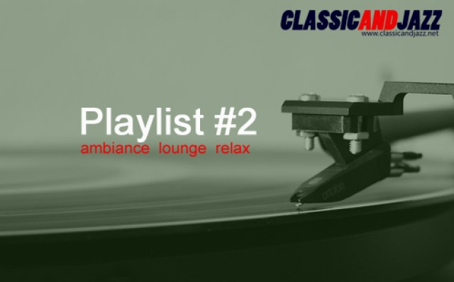La playlist Smooth And Relax #2