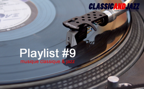 La playlist Classic And Jazz #9