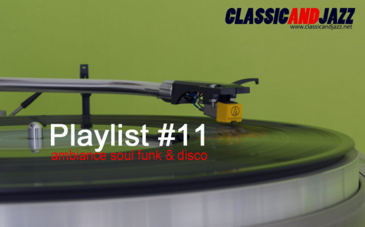 La playlist Soul And Funk #11 avec Curtis Mayfield, Donna Summer, Sergio Mendes, Clarence Carter, Brigitte Bardot, The Quantic Soul Orchestra, Evelyn Champagne King, Nino Moschella