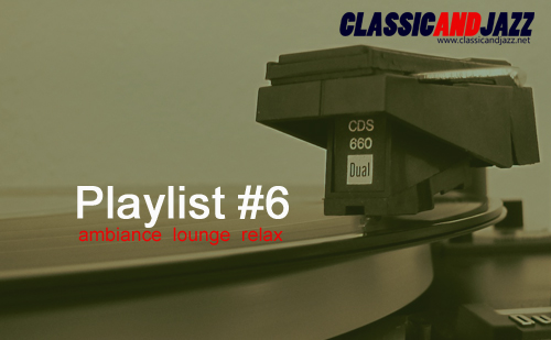 La playlist Smooth And Relax #6
