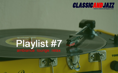 La playlist Smooth And Relax #7