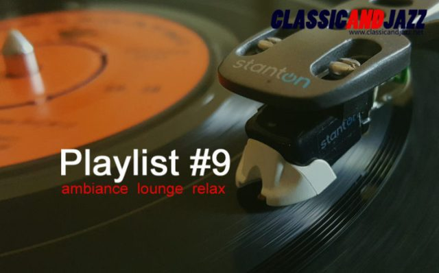 La playlist Smooth And Relax #9 avec Jean Knight, The Rolling Stones, Henri Salvador, Afterlife, Culture Club, Kinobe, MC Solaar ….