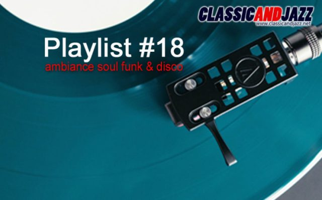 La playlist Soul And Funk #18