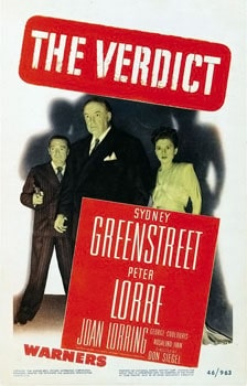 The Verdict (1946) with Sydney Greenstreet and Peter Lorre