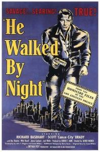 hewalkedbynight
