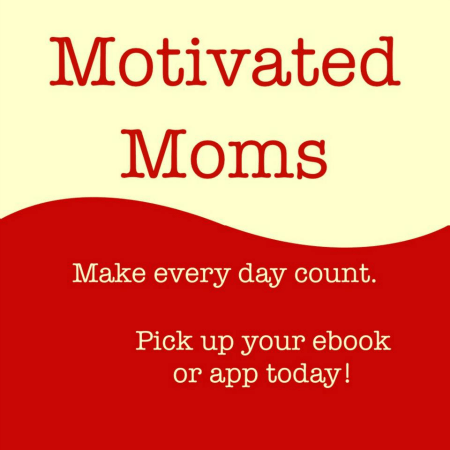 MotivatedMoms450