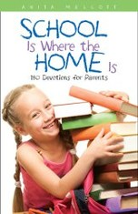 School is Where the Home Is Anita Mellott