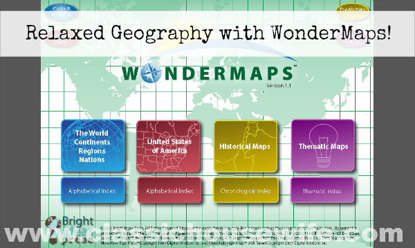 A Relaxed Geography Approach With WonderMaps from Bright Ideas Press