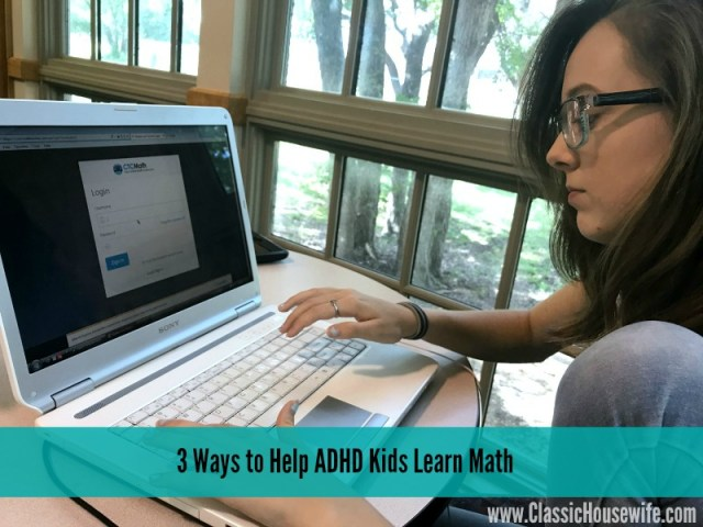3 Ways to Help ADHD Kids Learn Math