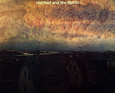 Hatfield and the North Songs