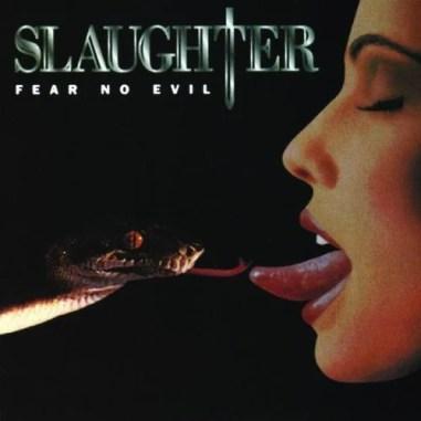 Slaughter Album Cover Fear No Evil
