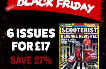 Black Friday Classic Scooterist magazine