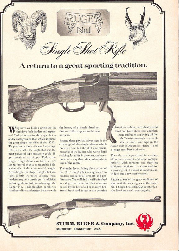 The Company's first advertisement for the the Ruger No.1 rifle featured a full photo of Prototype rifle #X-3, a 22-250. The view of the action is not identifiable yet.