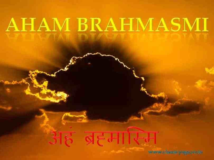 Aham Brahmasmi: I am the absolute reality