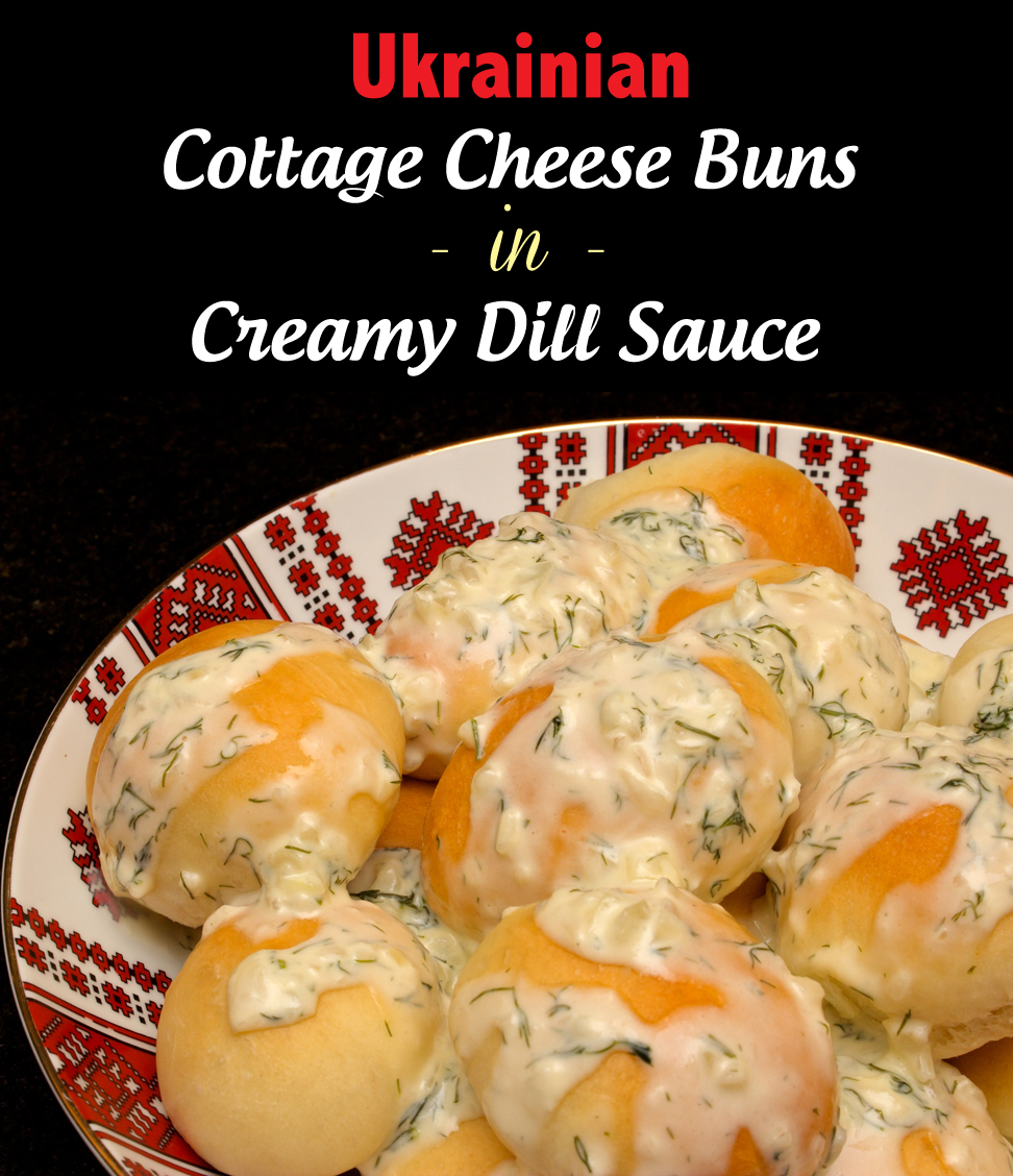 12 ukrainian dishes for christmas eve recipes plus bonus recipes claudias cookbook ukrainian cottage cheese buns with creamy dill sauce cover forumfinder Gallery