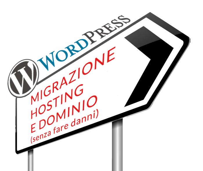 come migrare wordpress hosting e dominio