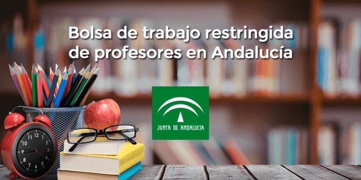 Bolsa de trabajo restringida de profesores en Andalucía