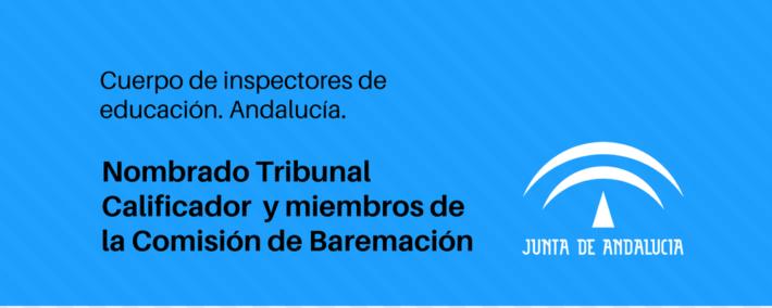 Nombrado tribunal calificador y comisión de baremación para procedimiento de acceso al cuerpo de inspectores de educación (Andalucía)