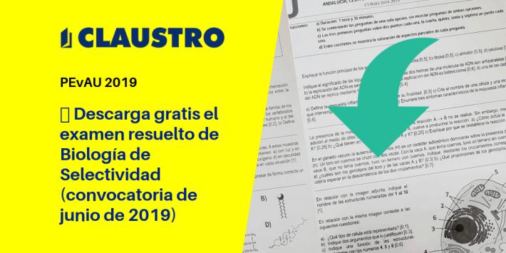 Selectividad: examen resuelto de Biología (convocatoria de junio de 2019, Andalucía)