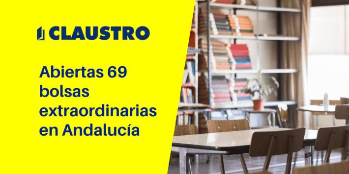 Convocatoria de 69 Bolsas de trabajo extraordinarias en Andalucía para profesores de Secundaria, FP, EOI, Conservatorios y Escuelas de Artes - Academia CLAUSTRO